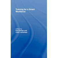 Training for a Smart Workforce