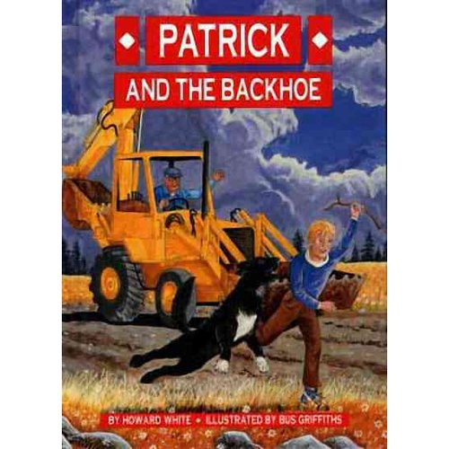 Patrick and the Backhoe