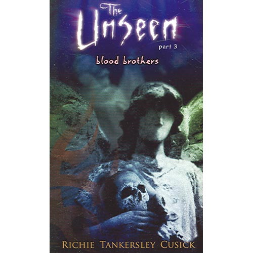 The Unseen: Blood Brothers