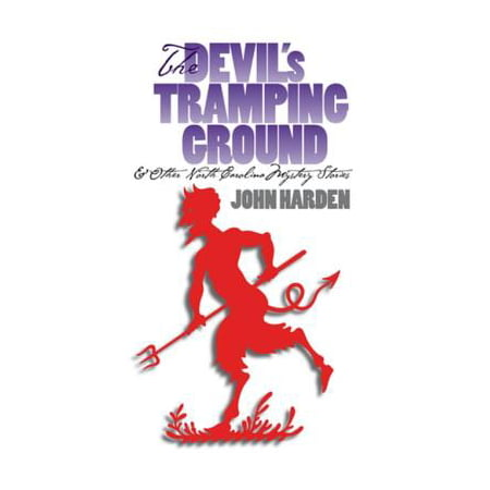 The Devil's Tramping Ground and Other North Carolina Mystery Stories - (Other Ground)
