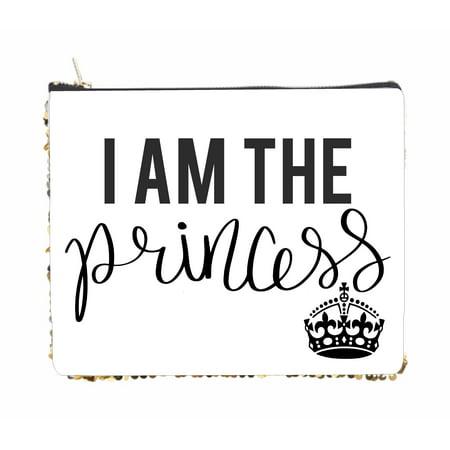 - I am the Princess - 2 Sided 6.5