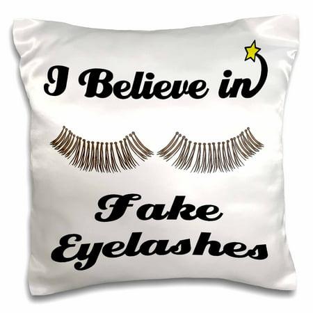 3dRose I Believe In Fake Eyelashes, Pillow Case, 16 by 16-inch](How Do I Apply Fake Eyelashes)