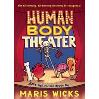 Human Body Theater : A Non-Fiction Revue