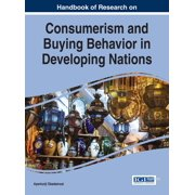 Handbook of Research on Consumerism and Buying Behavior in Developing Nations - eBook