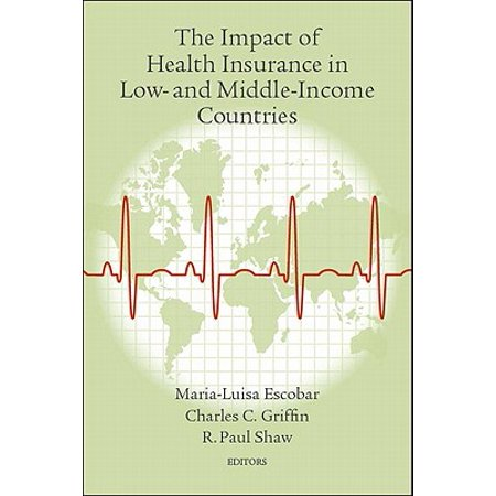 The Impact of Health Insurance in Low- And Middle-Income ...