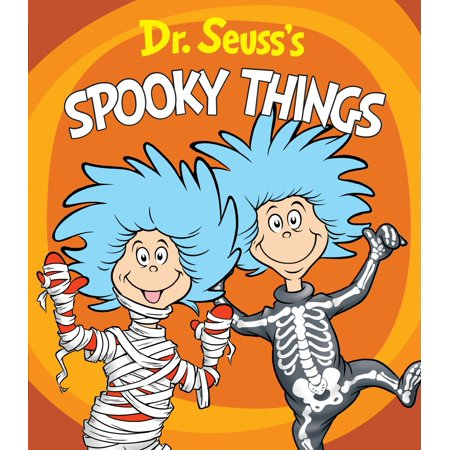 Halloween Dr. Seuss Quotes (Dr. Seuss's Spooky Things)