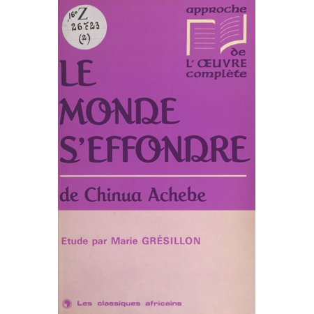 ?Le monde s'effondre? de Chinua Achebe - eBook