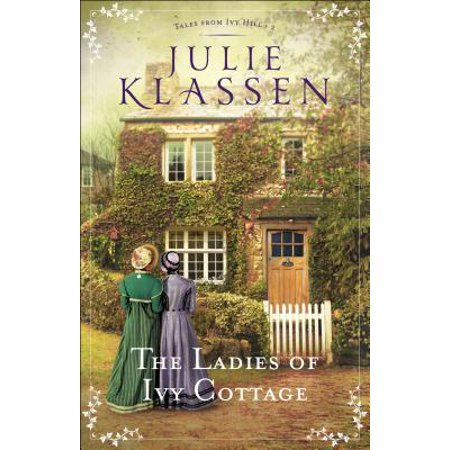 Tales from Ivy Hill: The Ladies of Ivy Cottage (Paperback)