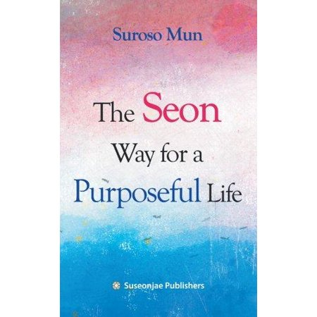 The Seon Way for a Purposeful Life - image 1 de 1