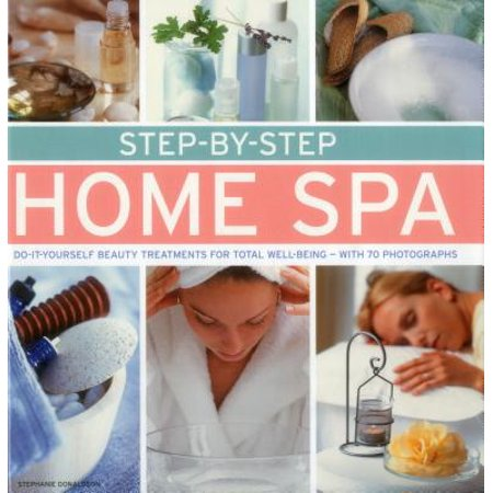 Step-By-Step Home Spa : Do-It-Yourself Beauty Treatments for Total Well-Being - With 70 - Halloween Spa Treatments