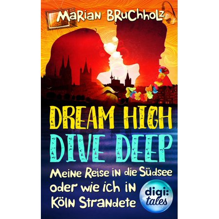 Dream High - Dive Deep - eBook