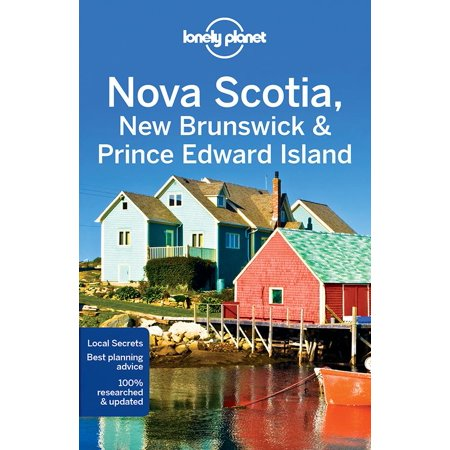 Travel guide: lonely planet nova scotia, new brunswick & prince edward island - paperback: 9781786573346 ()