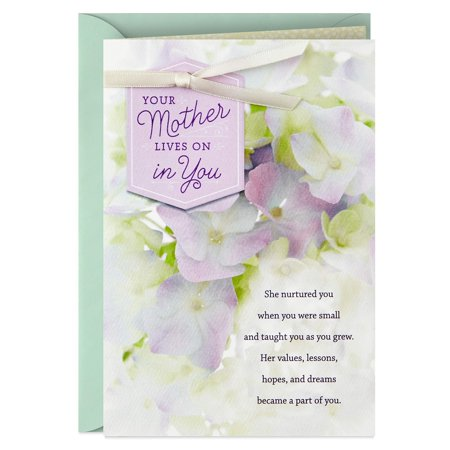 Hallmark Sympathy Card for Loss of Mom (Your Mother Lives On in You) Your Mother Lives on in You