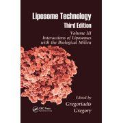 Liposome Technology: Interactions of Liposomes with the Biological Milieu (Paperback)