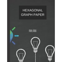hexagonal graph paper many ideas: hexagonal graph paper (8.5'' x 11'') 120 pages (Paperback)