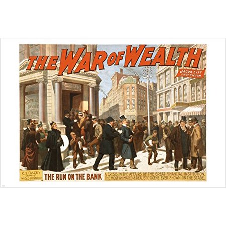 The War Of Wealth By C T  Dazey Broadway Poster 24X36 The Run On Bank