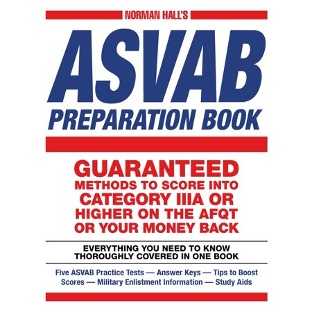 Norman Halls Asvab Preparation Book Everything You Need To Know Thoroughly Covered In One