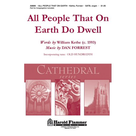 Shawnee Press All People That on Earth Do Dwell (Shawnee Press Cathedral Series) SATB, Organ arranged by Dan - Crystal Cathedral Organ