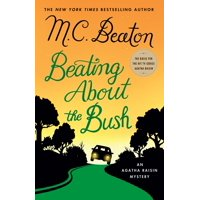 Beating About the Bush : An Agatha Raisin Mystery