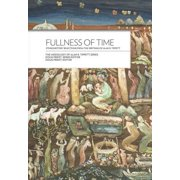 Fullness of Time : Ethnohistory Selections from the Writtings of Alan R. Tippett
