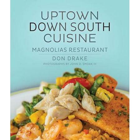 - Uptown Down South Cuisine : Magnolias Restaurant