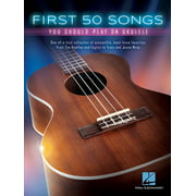 First 50 Songs You Should Play on Ukulele (Paperback)