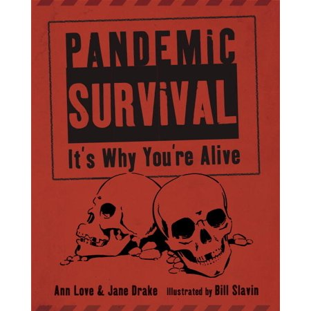 Pandemic Survival : It's Why You're Alive (Hardcover)