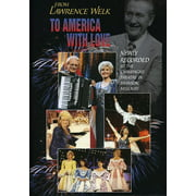 Lawrence Welk From Lawrence Welk to America with Love [DVD] by