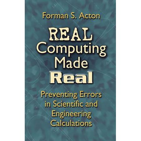 Real Computing Made Real : Preventing Errors in Scientific and Engineering (Ssl Error Cannot Connect To The Real)