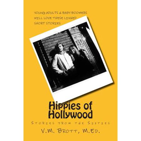 Hippies of Hollywood : Stories from the Sixties - Sixties Hippie Fashion