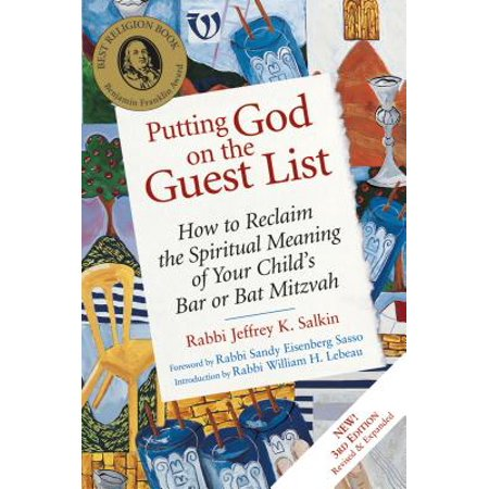 Putting God on the Guest List, Third Edition : How to Reclaim the Spiritual Meaning of Your Child's Bar or Bat Mitzvah - Best Bat Mitzvah Themes