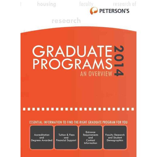 Peterson's Graduate & Professional Programs 2014: An Overview