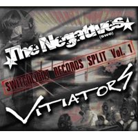 Negatives/Vitiators - Negatives/Vitiators: Vol. 1-Switchlight Records Split