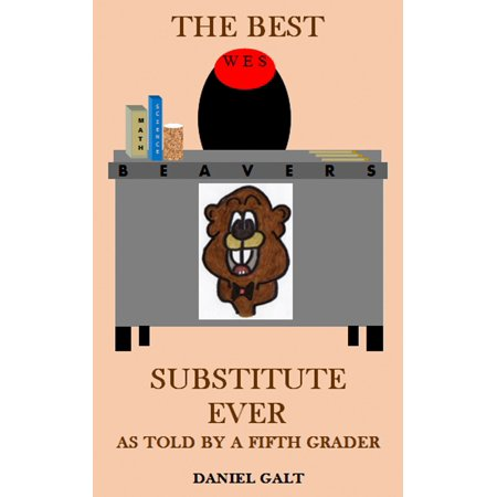 The Best Substitute Ever: As Told By a Fifth Grader - eBook - Halloween Games For 5th Graders