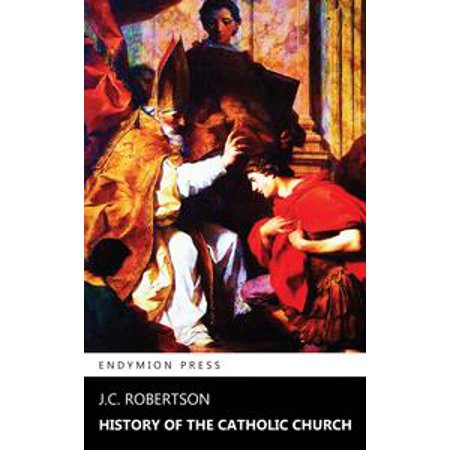 History of the Catholic Church - eBook