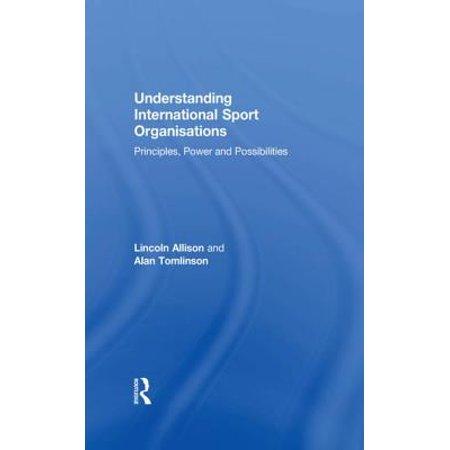 Understanding International Sport Organisations - eBook (Understanding Sport Organizations)