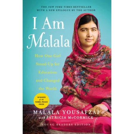 I Am Malala  How One Girl Stood Up For Education And Changed The World  Young Readers Edition