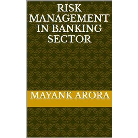 Risk Management In Banking Sector - eBook