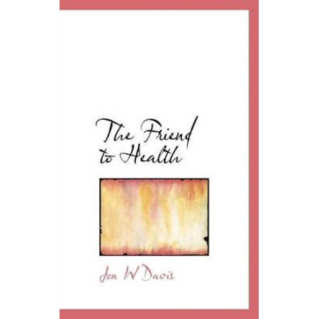 The Friend To Health