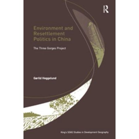 Environment and Resettlement Politics in China -