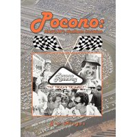 Pocono : NASCAR's Northern Invasion