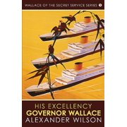 His Excellency, Governor Wallace