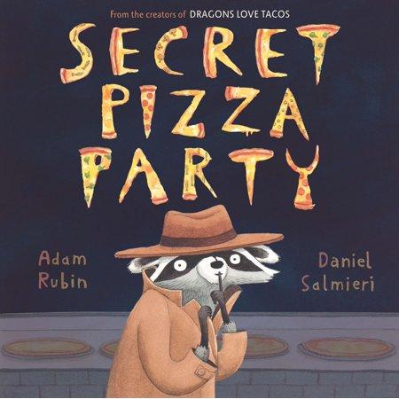 Secret Pizza Party (Hardcover)