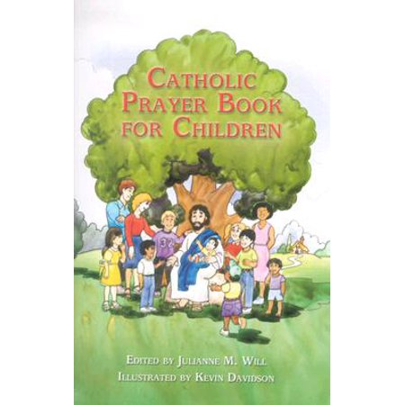 Catholic Prayer Book for Children](Childrens Prayer)