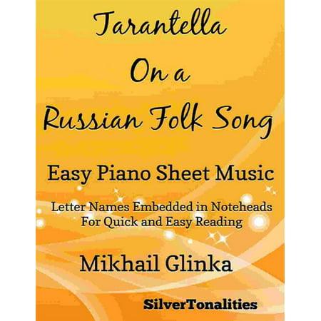 Tarantella On a Russian Folk Song Easy Piano Sheet Music - eBook (Tarantella Piano Sheet Music)