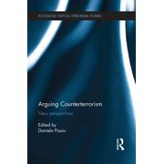 Arguing Counterterrorism: New Perspectives (Paperback)