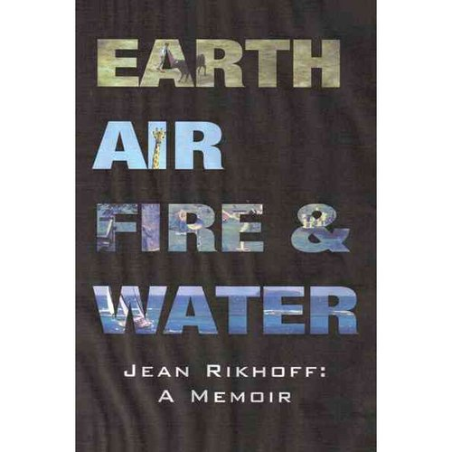 Earth, Air, Fire, and Water: A Memoir