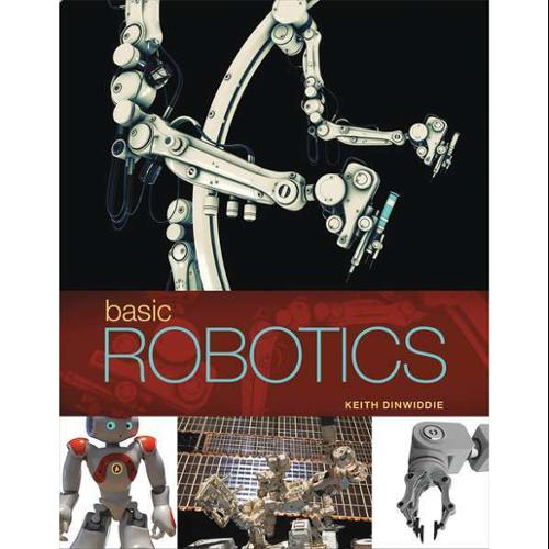CENGAGE LEARNING 9781133950196 Book,Basic Robotics,1st Edition G0122529