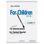 For Children by Bartok - Easy Clarinet Quartet (CLARINET 2) - eBook