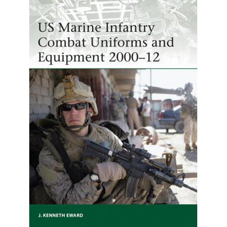US Marine Infantry Combat Uniforms and Equipment 2000–12 - eBook